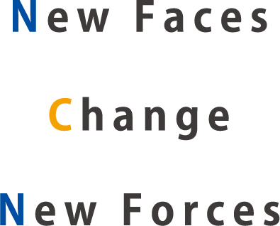New Faces Change New Forces